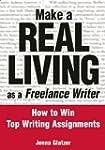 Make a Real Living as a Freelance Wri...