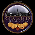 Greed (       UNABRIDGED) by Elfriede Jelinek, Martin Chalmers (translator) Narrated by Suzanne Toren