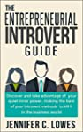 The Entrepreneurial Introvert Guide:D...