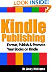Kindle Publishing - Format, Publish &amp;...
