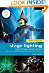 Stage Lighting: The Technicians' Guid...