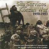 img - for The Sea Services in the Korean War 1950-1953 book / textbook / text book