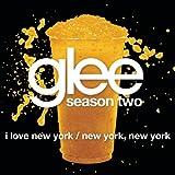 I Love New York / New York, New York (Glee Cast Version)