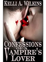 Confessions of a Vampire&#39;s Lover