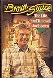 Brown Sauce (0002181606) by Brown, Joe