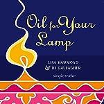 Oil for Your Lamp | Lisa Hammond,BJ Gallagher