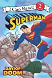 img - for Superman Classic: Day of Doom (I Can Read Book 2) book / textbook / text book