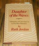 Daughter of the Waves: Memories of Growing Up in Pre-War Palestine (0800821203) by Jordan, Ruth