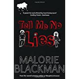 Tell Me No Liesby Malorie Blackman