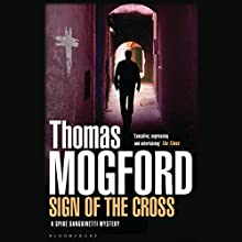 Sign of the Cross (       UNABRIDGED) by Thomas Mogford Narrated by Daniel Pirrie