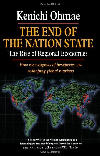 End of the Nation State: The Rise of Regional Economies PDF
