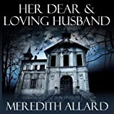 img - for Her Dear and Loving Husband: The Loving Husband Trilogy, Book 1 book / textbook / text book