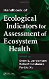 img - for Handbook of Ecological Indicators for Assessment of Ecosystem Health (Applied Ecology and Environmental Management) book / textbook / text book