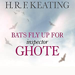 Bats Fly Up for Inspector Ghote Audiobook
