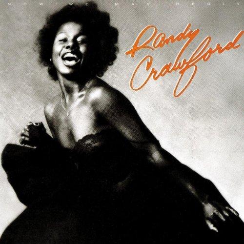 Randy Crawford - 1980 - Now We May Begin