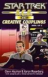 Star Trek: Creative Couplings, Book 1 (Star Trek: Starfleet Corps of Engineers)