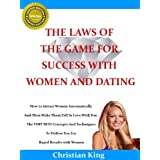 51F9tTGADFL. SL160 OU01 SS160  THE LAWS OF THE GAME FOR SUCCESS WITH WOMEN AND DATING   How to Attract Women (Kindle Edition)