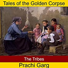 The Tribes Audiobook by Prachi Garg Narrated by John Hawkes