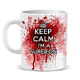 Keep Calm I'm a Surgeon Nurse Mug Cup Tea Coffee 100% DISH WASHER SAFE BY Ellisgraphix