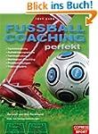 Fussball-Coaching perfekt: Techniktra...