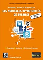 article geek - facebook twitter web social les nouvelles opportunites business seconde edition facebook twitter web social les nouvelles opportunites business seconde edition