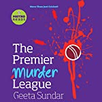 The Premier Murder League | Geeta Sundar