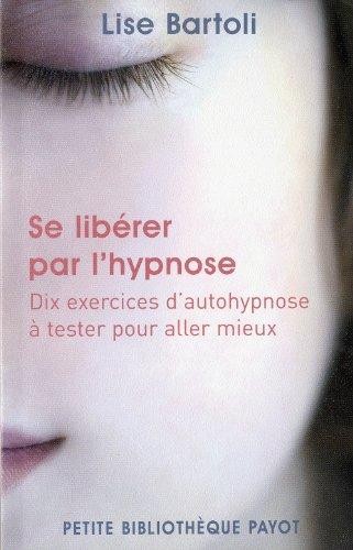 Exercices d'hypnose pour aller mieux