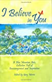 img - for I Believe in You: A Blue Mountain Arts Collection Full of Encouragement and Inspiration book / textbook / text book