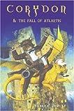Corydon and the Fall of Atlantis (Corydon Trilogy)