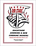 img - for Ribstars Backyard Smoking & BBQ Cookbook book / textbook / text book