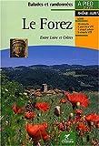 echange, troc Guide Chamina - Le Forez à pied et à VTT