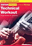 Michael Morenga Technical Workout: Finger-Fitness for Guitarists (Guitar Springboard)