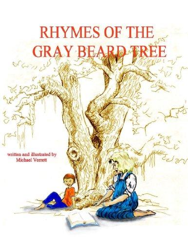 The Rhymes of the Gray Beard Tree
