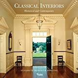 img - for Classical Interiors: Historical and Contemporary book / textbook / text book