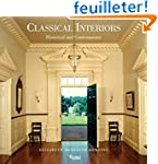 Classical Interiors: Historical and C...