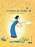 """Afficher """"Les Lettres de Gladys"""""""