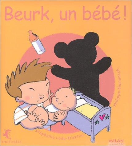 Beurk, un bébé !