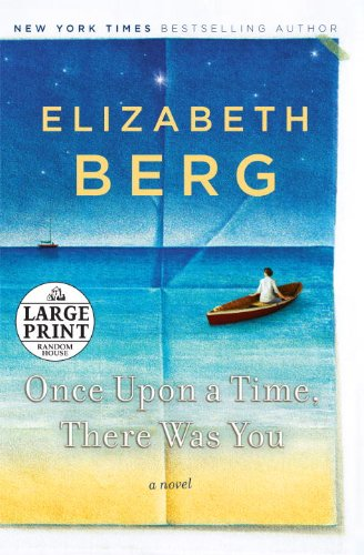 Once Upon a Time, There Was You (Random House Large Print)