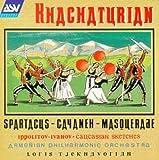 echange, troc  - Khachaturian: Spartacus, Gayaneh, Masquerade / Ippolitov-Ivanov: Caucasian Sketches