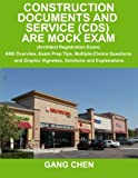 img - for Construction Documents and Service (CDS) ARE Mock Exam (Architect Registration Exam): ARE Overview, Exam Prep Tips, Multiple-Choice Questions and Graphic Vignettes, Solutions and Explanations book / textbook / text book
