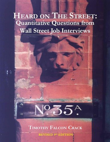 Heard on the street: quantitative questions from Wall Street interviews