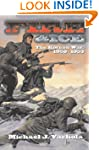 Fire And Ice: The Korean War 1950- 53...