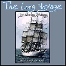 The Long Voyage (       UNABRIDGED) by Charles Dickens Narrated by Glenn Hascall