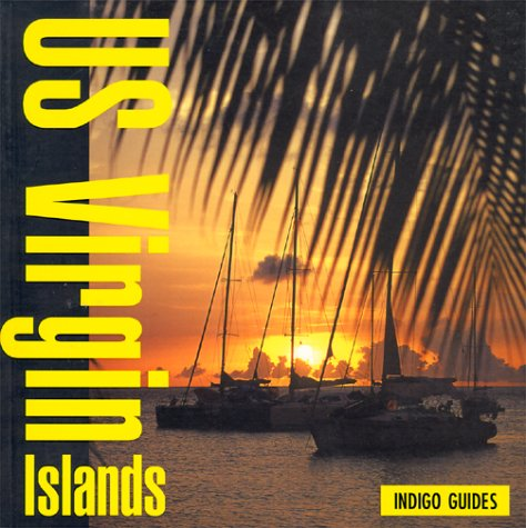 U.S. Virgin Islands (Indigo Guides)