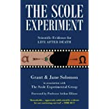 The Scole Experiment: Scientific Evidence for Life After Deathby Grant Solomon