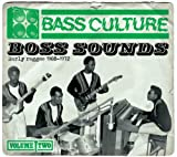Bass Culture - Boss Sounds (Early Reggae)