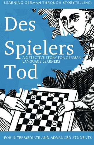learning-german-through-storytelling-des-spielers-tod-a-detective-story-for-german-language-learners