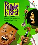 Purple Is Best (A Rookie Reader) (051627001X) by Dana Meachen Rau