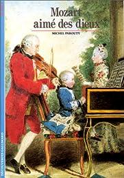 Mozart, aimé des dieux