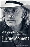 Für 'ne Moment: Autobiographie (Autobiografien)
